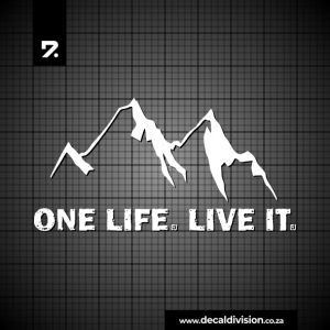 One Life. Live it. Sticker - Narrow Mountain