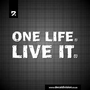 One Life. Live it. Sticker - Stacked