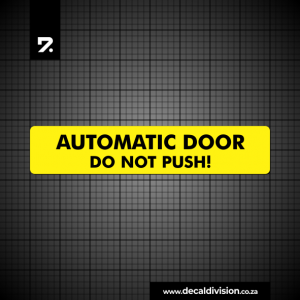 Automatic door do not push sticker