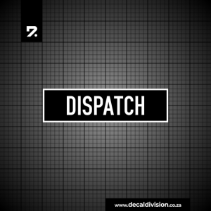 Office Sign - Dispatch