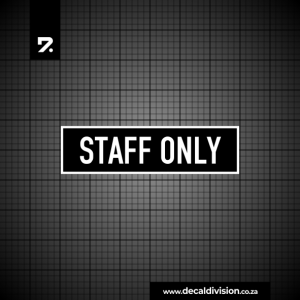 Office Sign - Staff Only