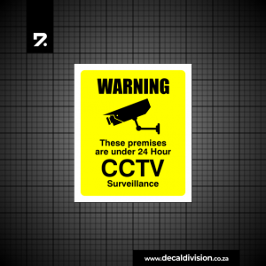 CCTV 24 Hour Camera Surveillance Sign