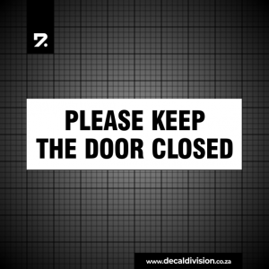Please keep the Door closed Sticker