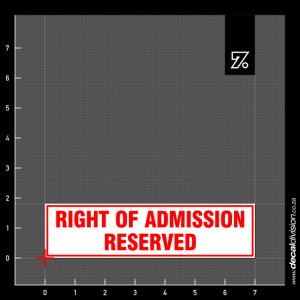 Right of Admission Reserved Sign