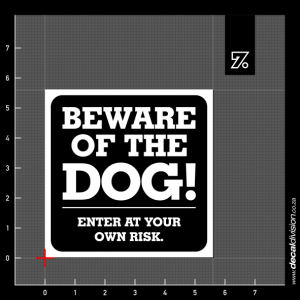 Beware of the Dog Sign B