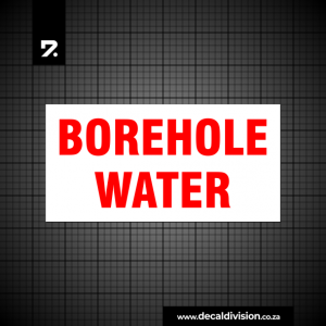 Borehole Water Sign B