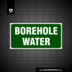 Borehole Water Sign C