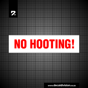 No Hooting Sign