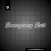 Emergency Exit Script Sticker